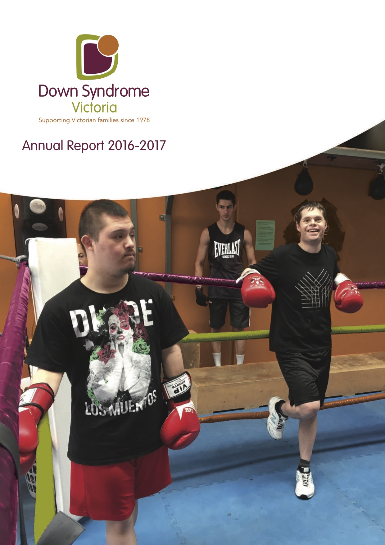 Down Syndrome Victoria Annual Report 2016 to 2017