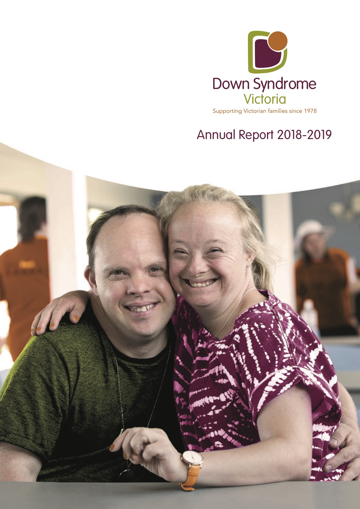 Down Syndrome Victoria Annual Report 2018 to 2019