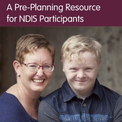 A Pre-Planning Resource for NDIS Participants