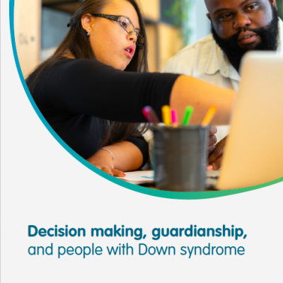 Decision making, guardianship, and people with Down syndrome