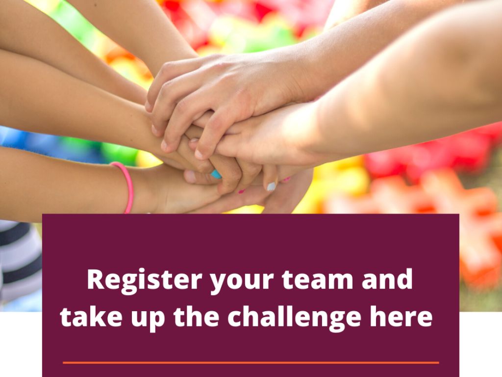 Hands joining against a coloured background and the text Register your team and take up the challenge here