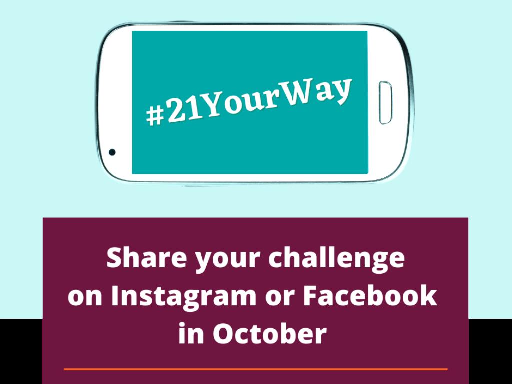 Share your challenge on facebook or Instagram in October